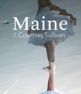 [Lecture] «Maine» de  J. Courtney Sullivan